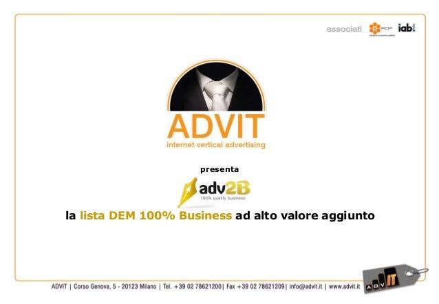 presenta la lista DEM 100% Business ad alto valore aggiunto