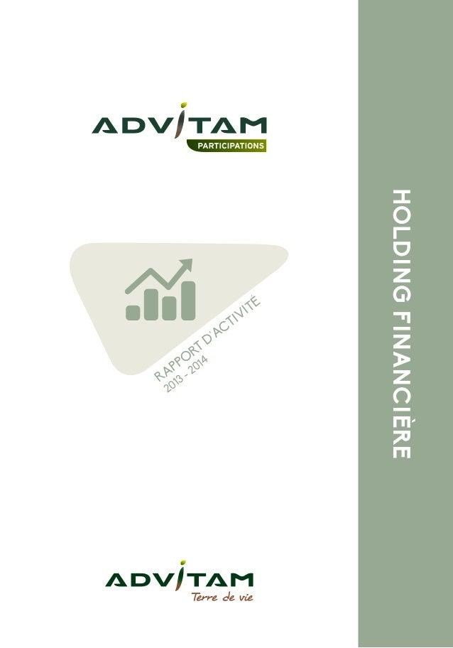 1  HOLDING FINANCIÈRE  RAPPORT D'ACTIVITÉ  2013 - 2014