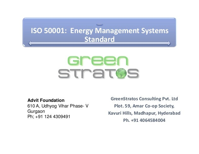 ISO 50001: Energy Management Systems                StandardAdvit Foundation                GreenStratos Consulting Pvt. L...