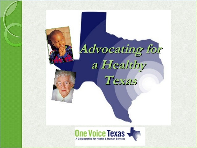 Advocating for a Healthy   Texas