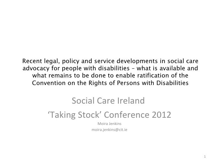 Recent legal, policy and service developments in social careadvocacy for people with disabilities – what is available and ...