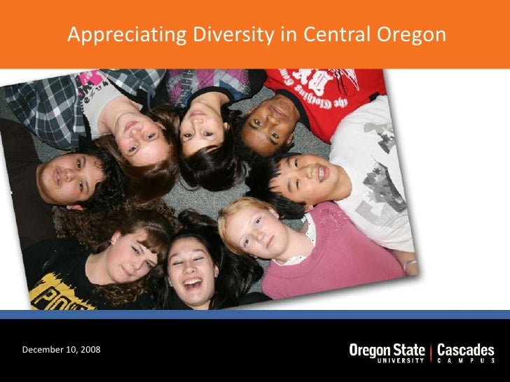 Appreciating Diversity in Central Oregon<br />December 10, 2008<br />