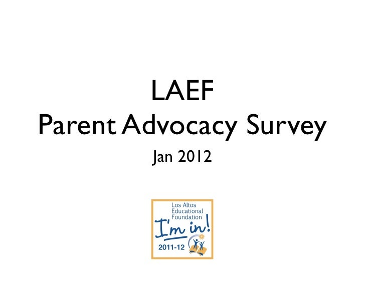 LAEFParent Advocacy Survey        Jan 2012