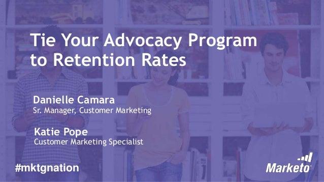 Tie Your Advocacy Program to Retention Rates