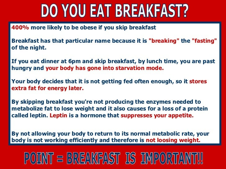 The effects of skipping breakfast