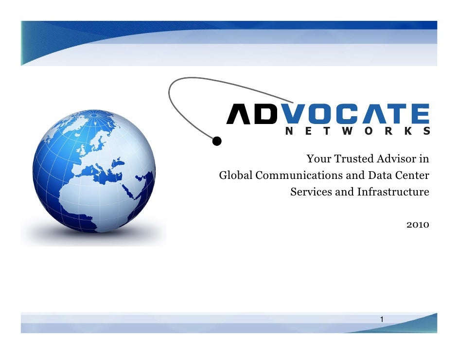 Your Trusted Advisor in Global Communications and Data Center            Services and Infrastructure                      ...