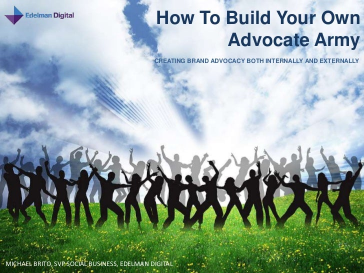 How To Build Your Own                                                    Advocate Army                                    ...