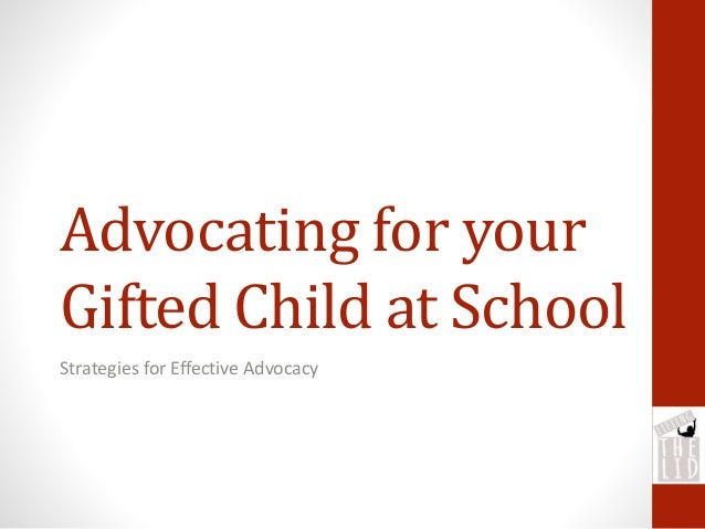 Advocating for your Gifted Child at School Strategies for Effective Advocacy