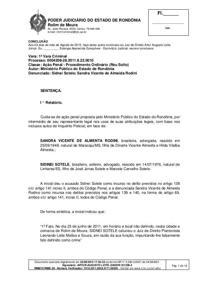 PODER JUDICIÁRIO DO ESTADO DE RONDÔNIA Rolim de Moura Av. João Pessoa, 4555, Centro, 76.940-000 e-mail: rmm1criminal@tjro....