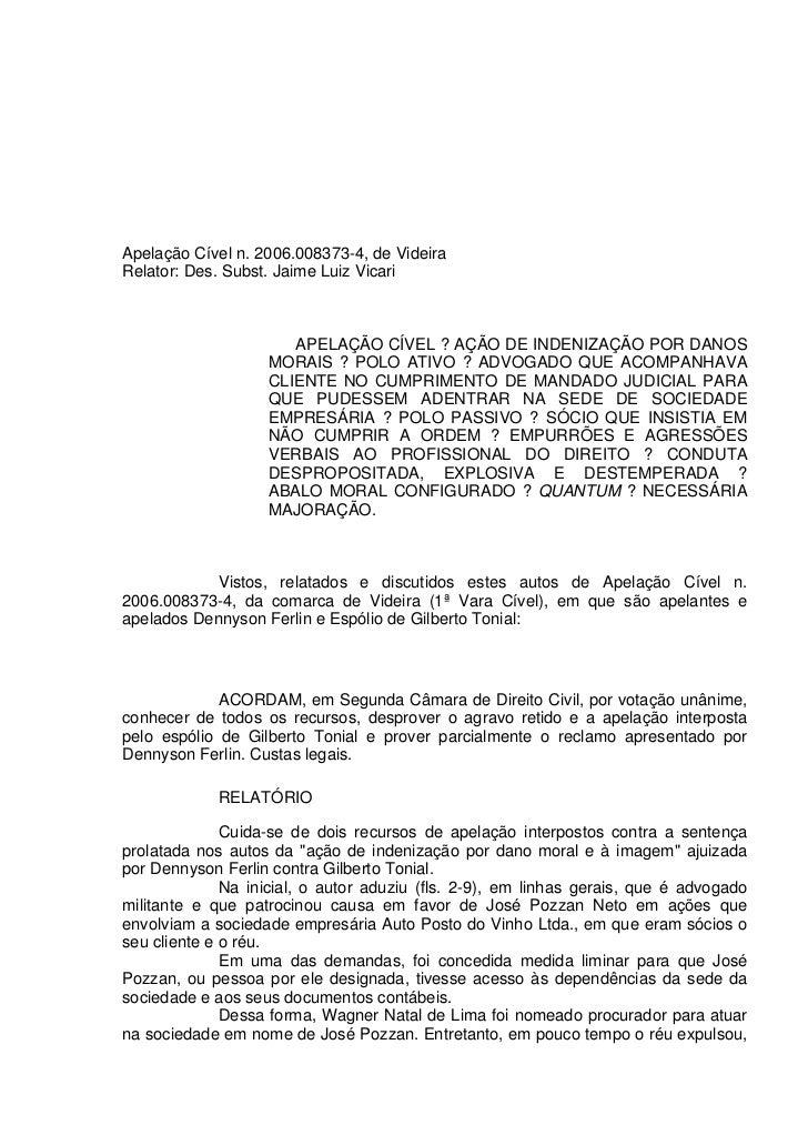 Apelação Cível n. 2006.008373-4, de VideiraRelator: Des. Subst. Jaime Luiz Vicari                      APELAÇÃO CÍVEL ? AÇ...