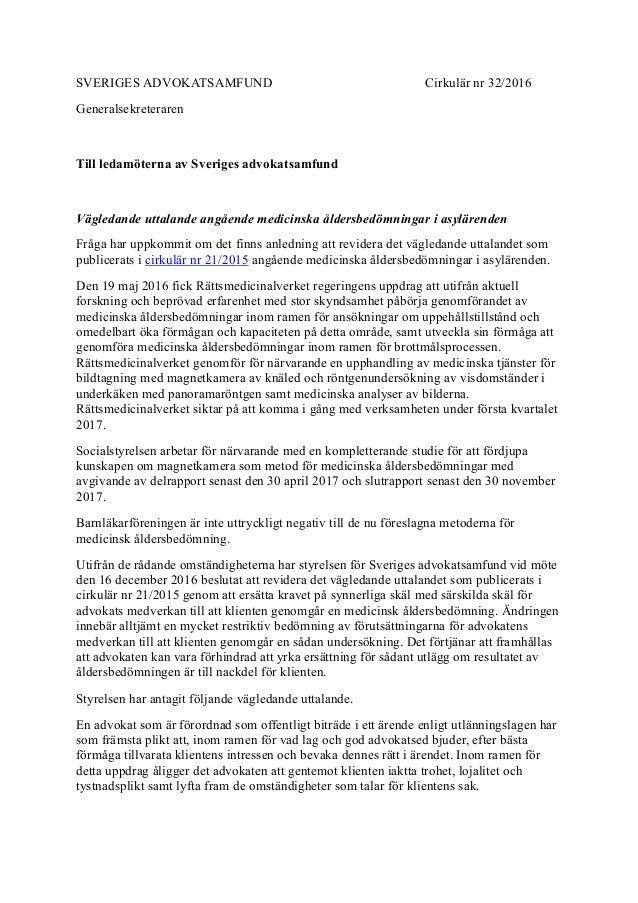 SVERIGES ADVOKATSAMFUND Cirkulär nr 32/2016 Generalsekreteraren Till ledamöterna av Sveriges advokatsamfund Vägledande utt...