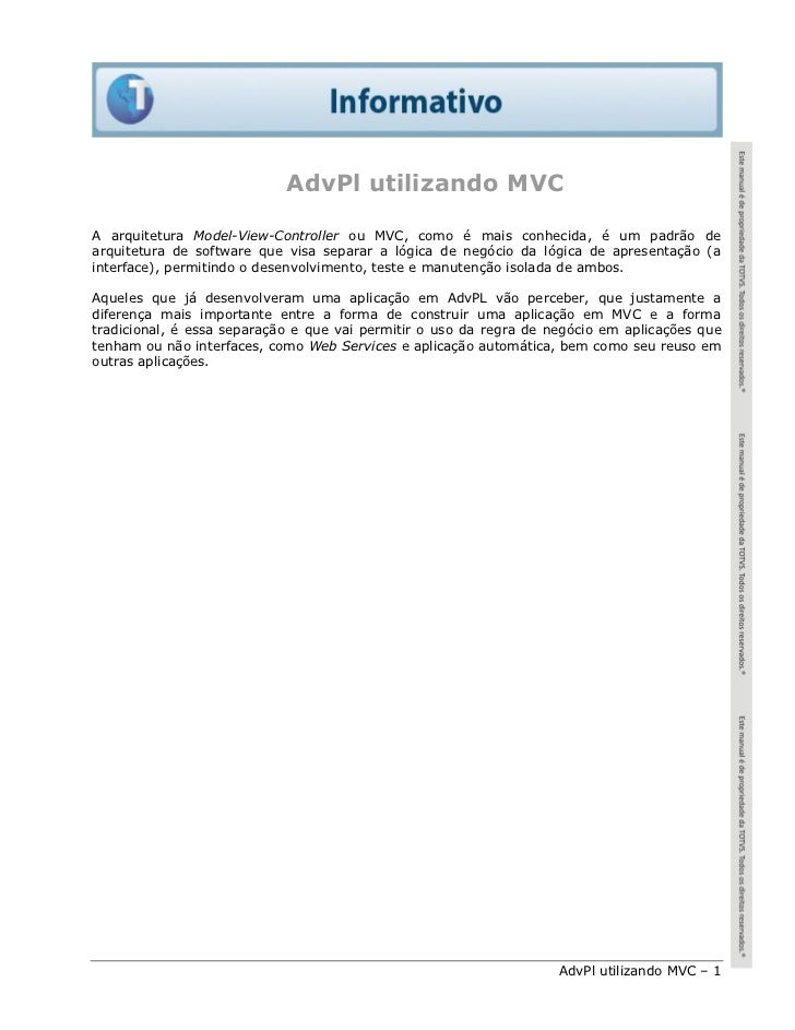 AdvPl utilizando MVCA arquitetura Model-View-Controller ou MVC, como é mais conhecida, é um padrão dearquitetura de softwa...