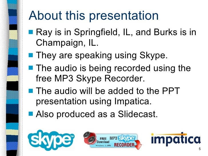 About this presentation <ul><li>Ray is in Springfield, IL, and Burks is in Champaign, IL. </li></ul><ul><li>They are speak...
