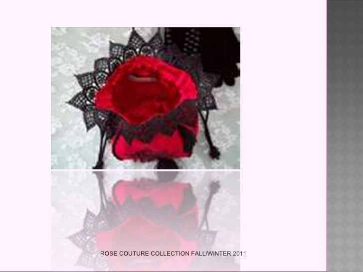 ROSE COUTURE COLLECTION FALL/WINTER 2011