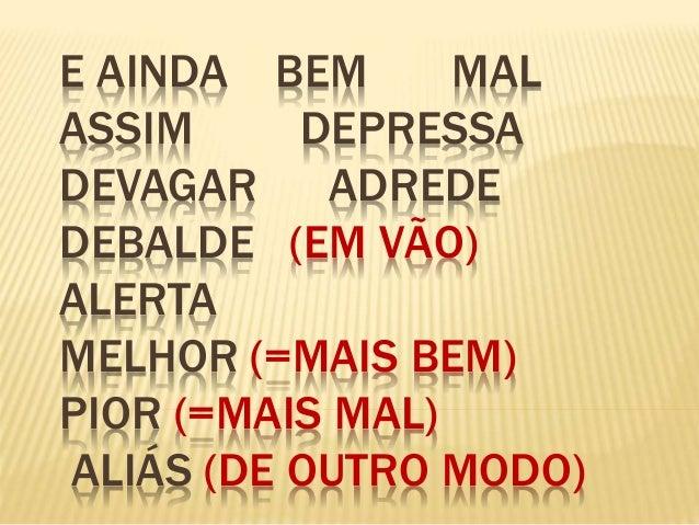 Advérbios e locuções adverbiais Slide 3