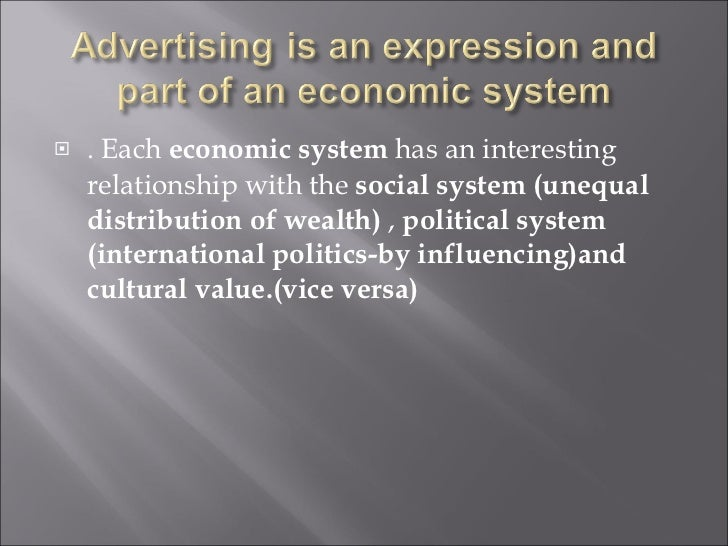 advertising social and economic costs and International economic interdependence social costs and  there are three kinds of monopoly organizations which are subject to government control:  advertising.