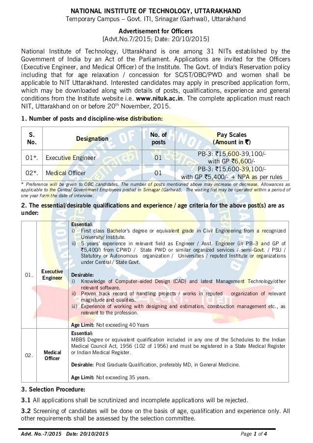 Advt. No.-7/2015 Date: 20/10/2015 Page 1 of 4 NATIONAL INSTITUTE OF TECHNOLOGY, UTTARAKHAND Temporary Campus – Govt. ITI, ...