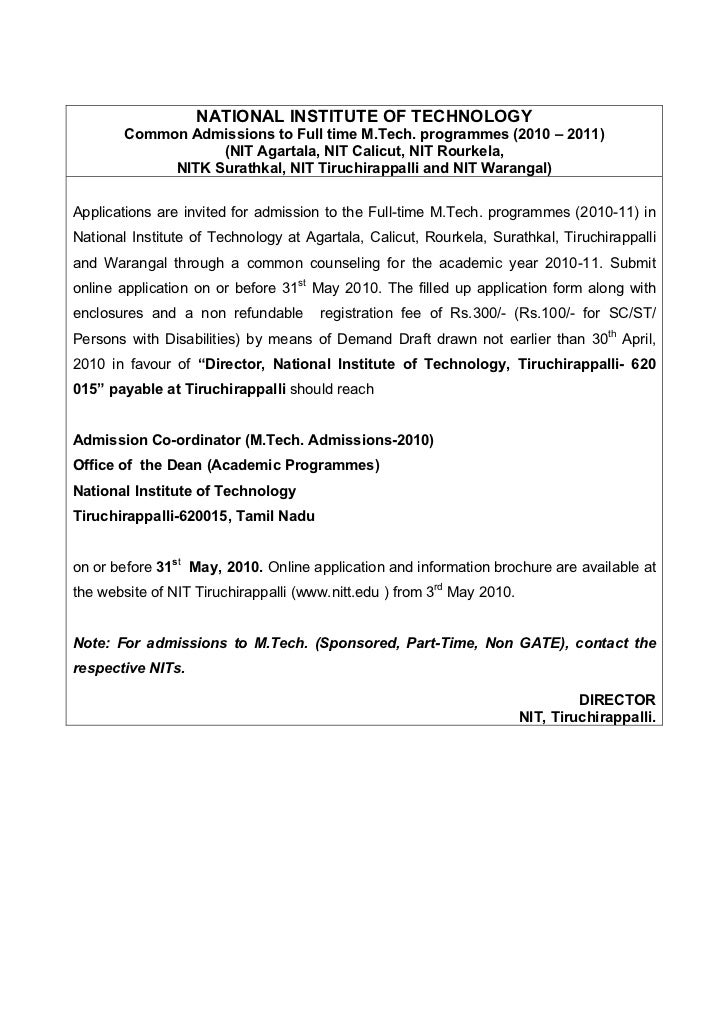 NATIONAL INSTITUTE OF TECHNOLOGY        Common Admissions to Full time M.Tech. programmes (2010 – 2011)                   ...