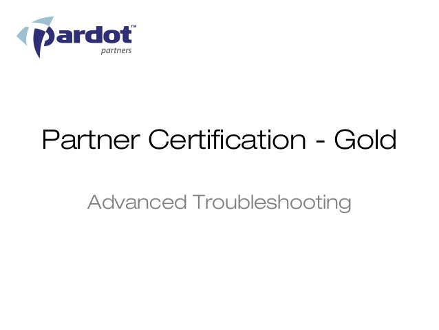 Partner Certification - Gold   Advanced Troubleshooting