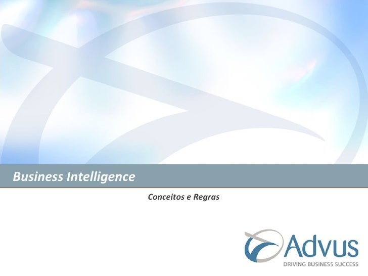 Business Intelligence   Conceitos e Regras