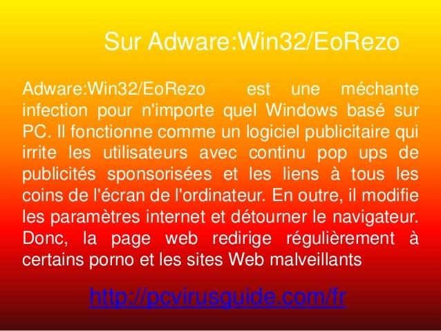 Sur Adware:Win32/EoRezo Adware:Win32/EoRezo est une méchante infection pour n'importe quel Windows basé sur PC. Il fonctio...