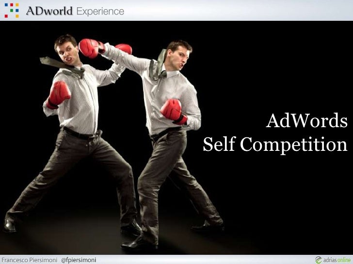 AdWordsSelf Competition