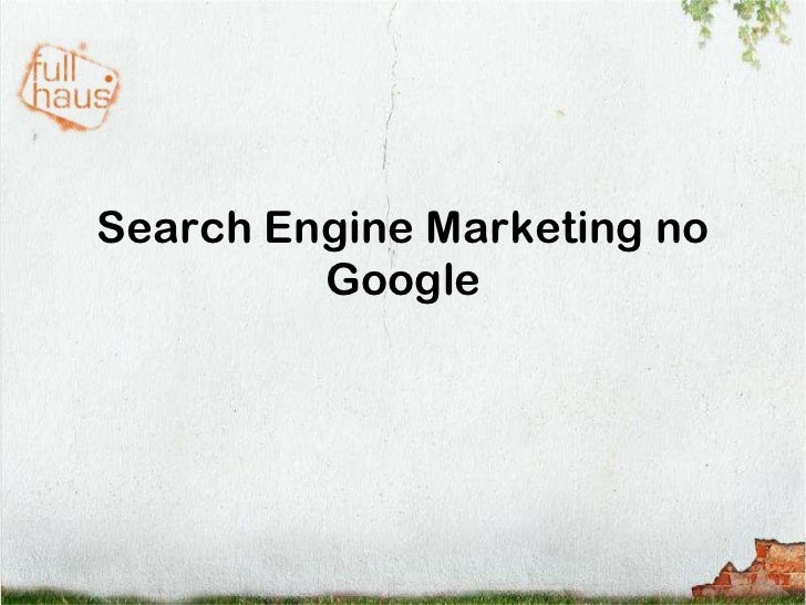 Search Engine Marketing no Google<br />