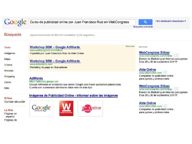 WORKSHOP SEM – Marketing de pago en BuscadoresIntroducción a la publicidad online                                         ...