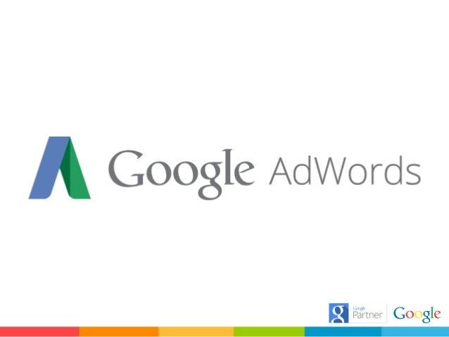 Ventajas de usar AdWords Medible, eficaz y flexible! Google AdWords te muestra la cantidad de usuarios que ven tus anuncios ...