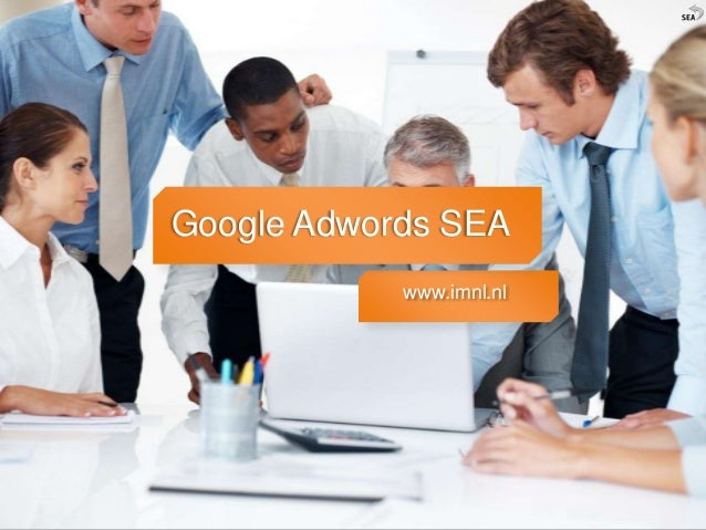 Google Adwords SEA            www.imnl.nl