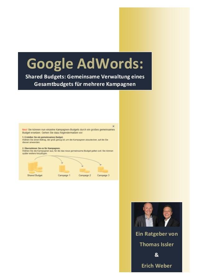 Google AdWords:Shared Budgets: Gemeinsame Verwaltung eines   Gesamtbudgets für mehrere Kampagnen                          ...