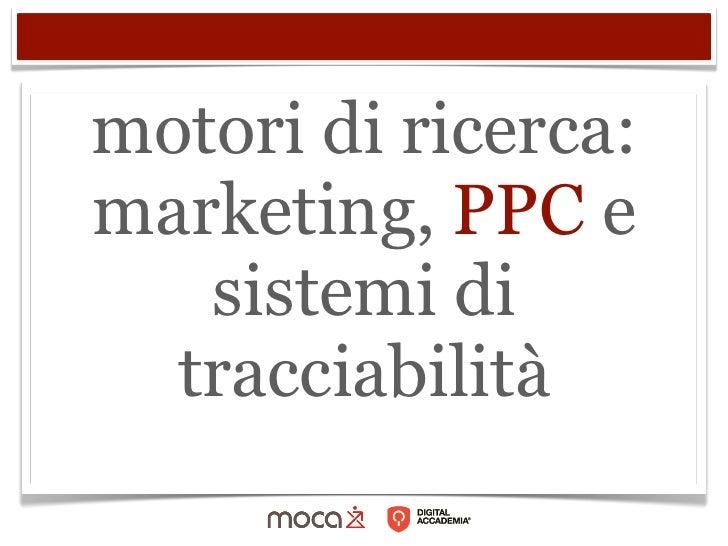 motori di ricerca:marketing, PPC e   sistemi di  tracciabilità