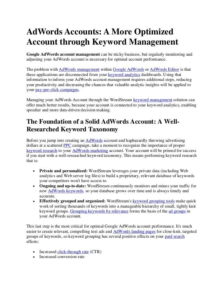 AdWords Accounts: A More OptimizedAccount through Keyword ManagementGoogle AdWords account management can be tricky busine...