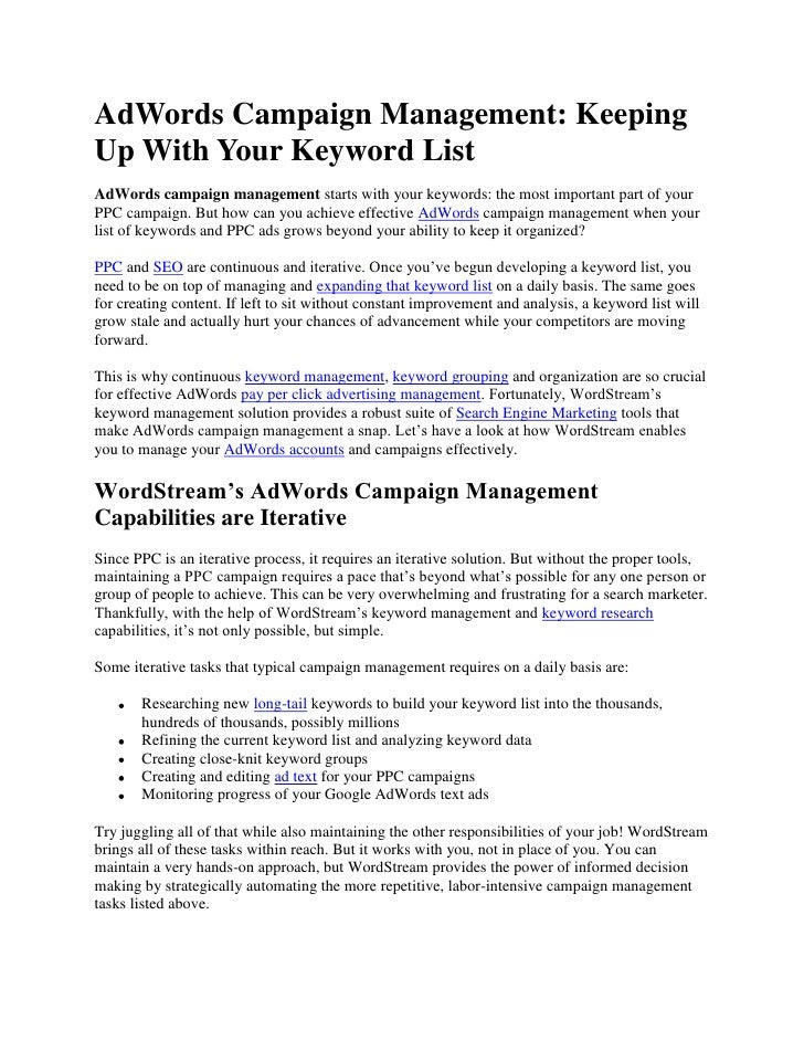 AdWords Campaign Management: Keeping Up With Your Keyword List<br />AdWords campaign management starts with your keywords:...