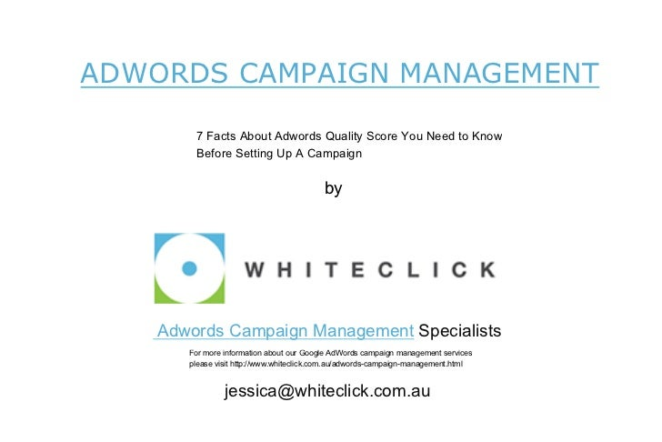 ADWORDS CAMPAIGN MANAGEMENT        7 Facts About Adwords Quality Score You Need to Know        Before Setting Up A Campaig...