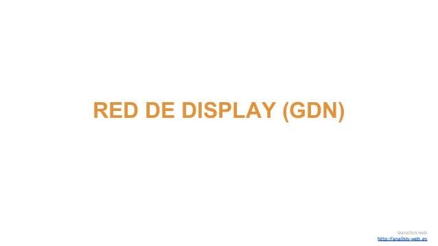 RED DE DISPLAY (GDN) @analisisweb http://analisis-web.es