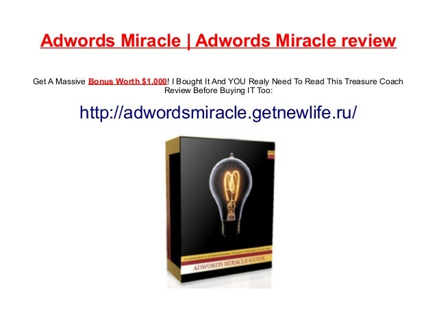 Adwords Miracle | Adwords Miracle review Get A Massive Bonus Worth $1.000! I Bought It And YOU Realy Need To Read This Tre...