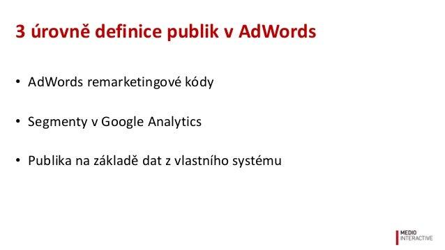 Užitečná AdWords publika nad zákaznickými daty Slide 2