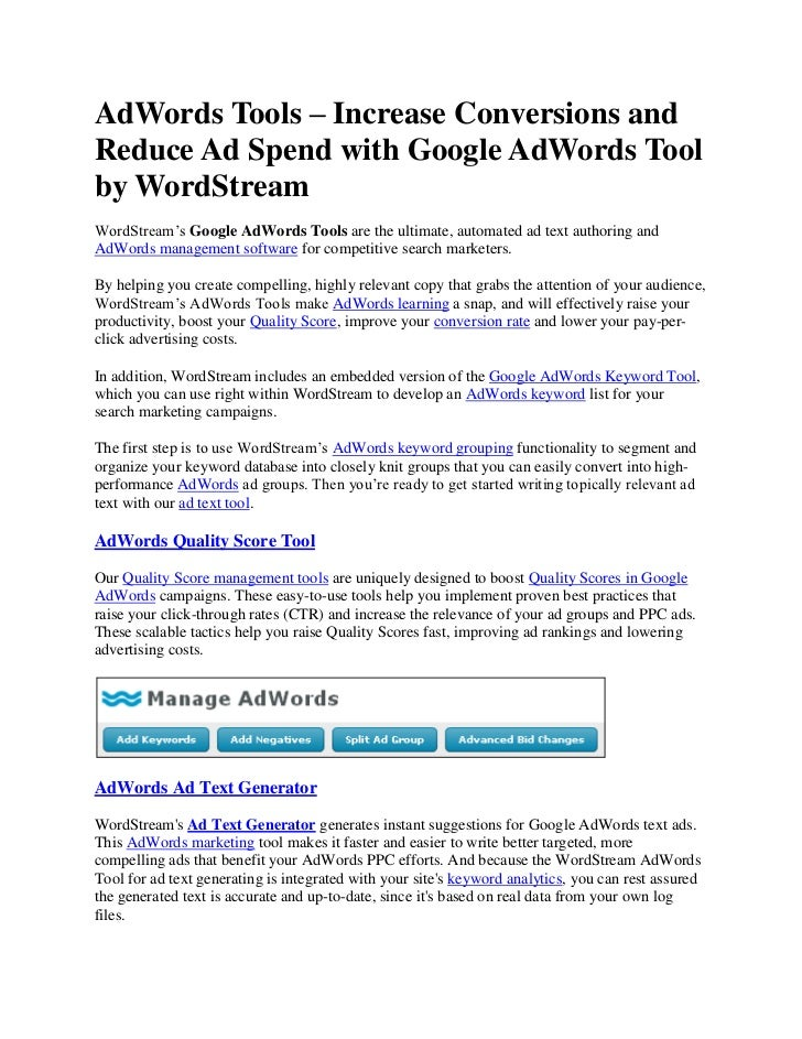 AdWords Tools – Increase Conversions andReduce Ad Spend with Google AdWords Toolby WordStreamWordStream's Google AdWords T...