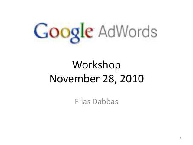 Workshop November 28, 2010 Elias Dabbas 1