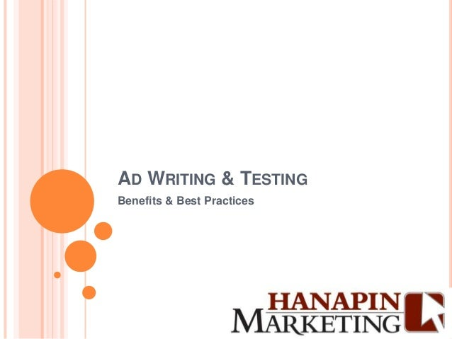 AD WRITING & TESTINGBenefits & Best Practices