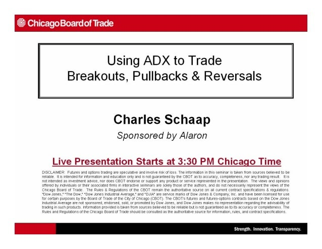 Using ADX to Trade Breakouts,Using ADX to Trade Breakouts, Pullbacks, and Reversal Patterns inPullbacks, and Reversal Patt...