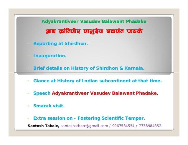 Adyakrantiveer Vasudev Balawant Phadake by Santosh Takale Slide 2