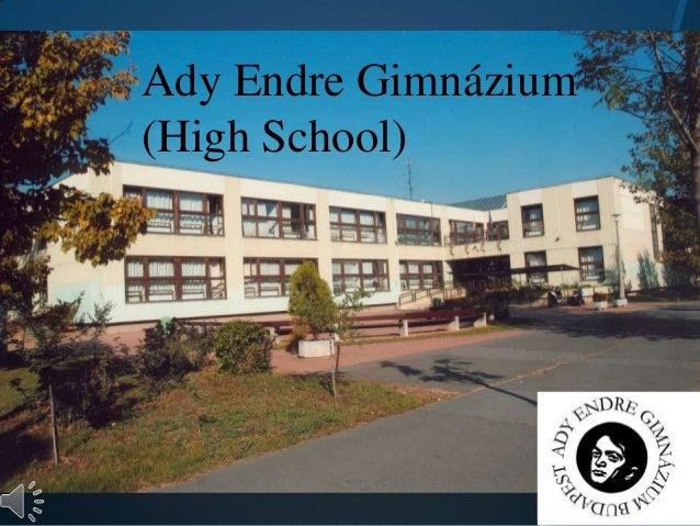 Ady Endre Gimnázium(High School)