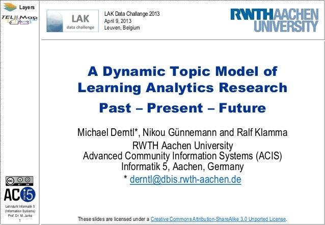 Layers                                     LAK Data Challange 2013                                     April 9, 2013      ...