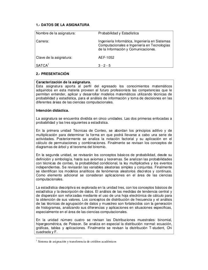 1.- DATOS DE LA ASIGNATURANombre de la asignatura:                          Probabilidad y EstadísticaCarrera:            ...