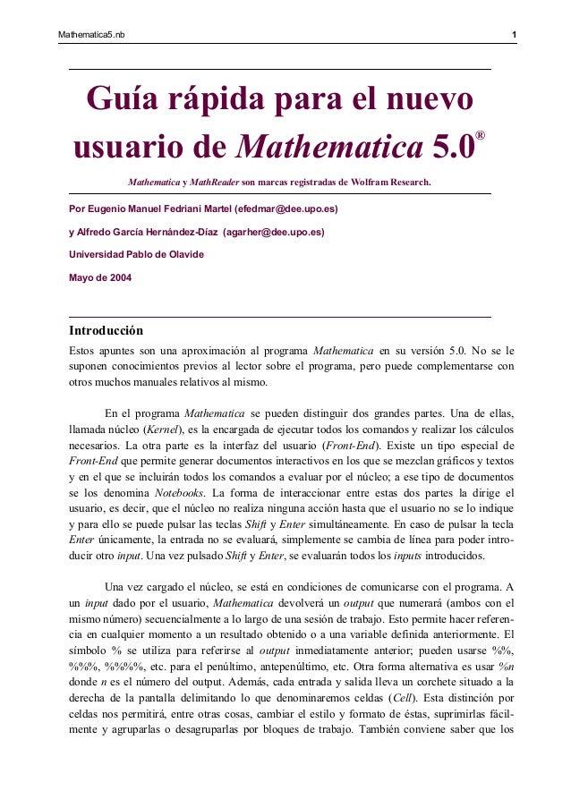 Mathematica5.nb                                                                                   1    Guía rápida para el...