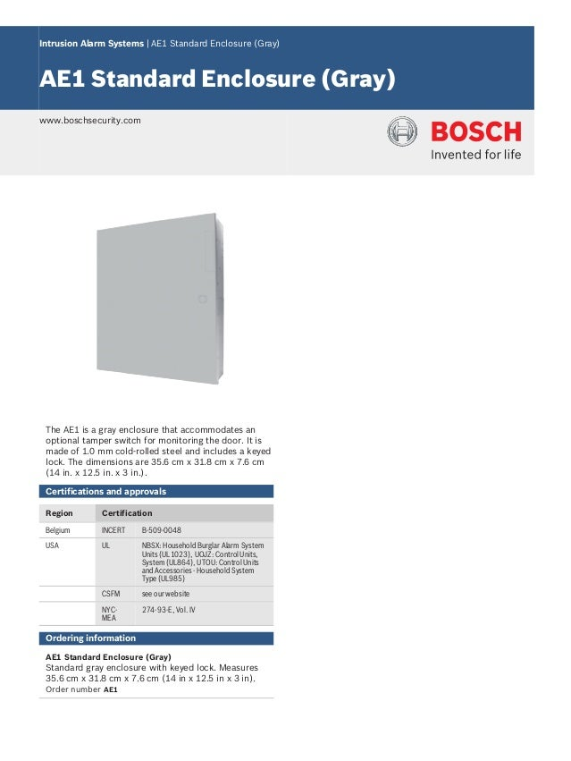 Intrusion Alarm Systems | AE1 Standard Enclosure (Gray) AE1 Standard Enclosure (Gray) www.boschsecurity.com The AE1 is a g...