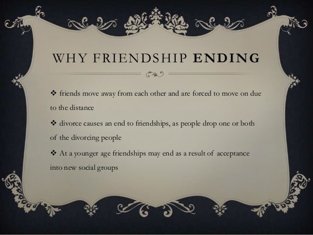 why friendship ends essay
