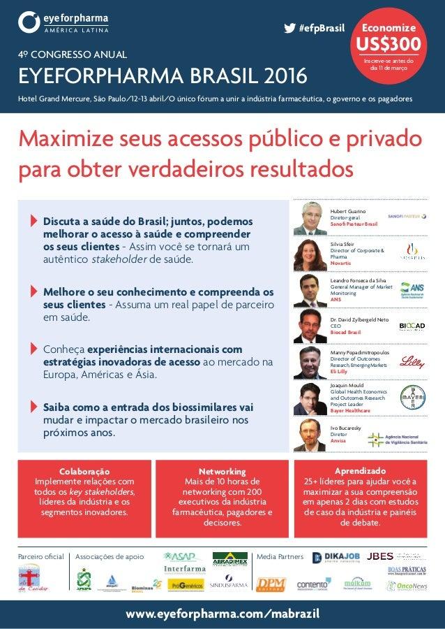 www.eyeforpharma.com/mabrazil  Discuta a saúde do Brasil; juntos, podemos melhorar o acesso à saúde e compreender os seu...